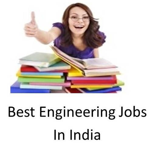 Best engineering jobs in india available in every location