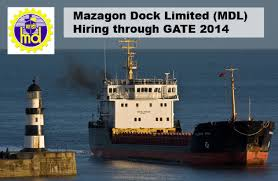 Various Vacancies for ENGINEERS in Mazagon Dock Limited Recruitment 2013