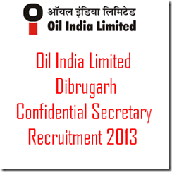 Oil India Limited Recruitment 2013: Apply for 11 Secretary Posts