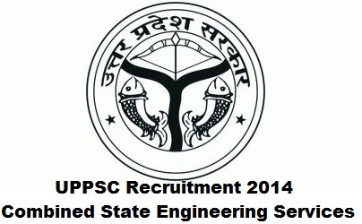 UPPSC Recruitment 2014 for Combined State Engineering Services Examination