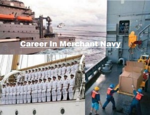 Career in Merchant Navy with Colleges, Jobs & Salary in India