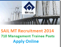 SAIL MT Recruitment 2014 for 710 Vacancies