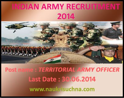Territorial Army officers (TA) Recruitment Notification 2014 Indian Army